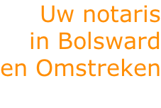 Uw notaris in Bolsward en Omstreken